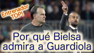 Bielsa sobre Guardiola y su estilo de juego en todos sus equipos