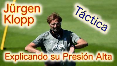 Jürgen Klopp explica las claves de su famosa Presión Alta en el Liverpool FC